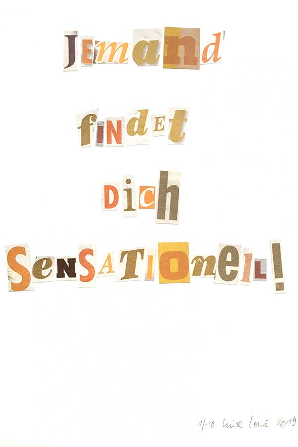 Jemand findet dich sensationell!