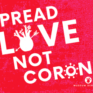 Spread love not Corona